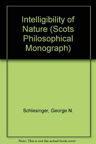 9780080324357: Intelligibility of Nature (Scots Philosophical Monograph)
