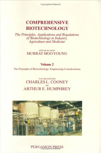 9780080325101: Comprehensive Biotechnology : The Principles of Biotechnology: Engineering Considerations