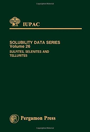 9780080325170: Sulphites, Selenites and Tellurites (IUPAC Solubility Data)