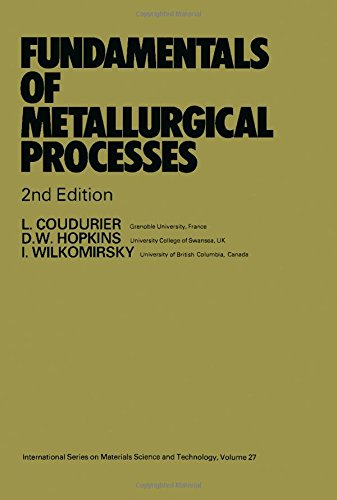9780080325361: Fundamentals of Metallurgical Processes (Pergamon International Library of Science, Technology, Engineering & Social Studies)