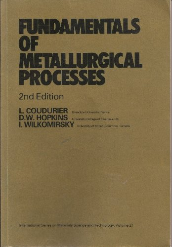 9780080325378: Fundamentals of Metallurgical Processes (International Series on Materials Science and Technology, Volume 27)