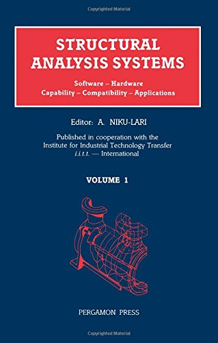 9780080325774: Structural Analysis Systems: Software, Hardware, Capability, Compatibility, Applications