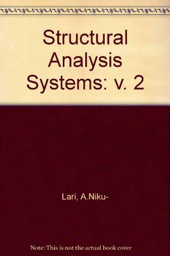 9780080325781: Structural Analysis Systems: Software-Hardware Capability-Compatibility-Applications