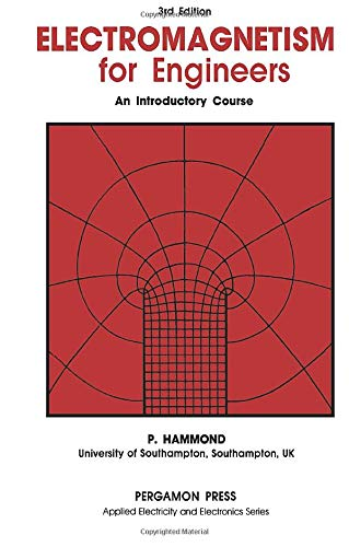 9780080325835: Electromagnetism for Engineers: An Introductory Course (Applied Electricity & Electronics)