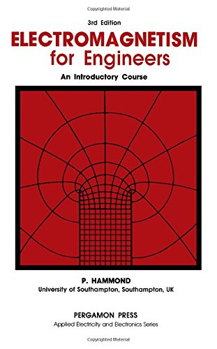 9780080325842: Electromagnetism for Engineers: An Introductory Course (Applied Electricity and Electronics)