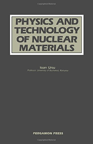 9780080326016: Physics and Technology of Nuclear Materials