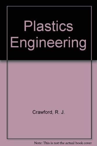 9780080326269: Plastics Engineering