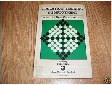 9780080326733: Education, Training and Employment (Open University set book)