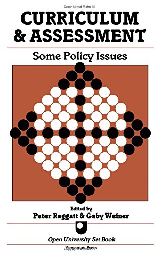 9780080326771: Curriculum and Assessment: Some Policy Issues : A Reader (Open University Set Book)