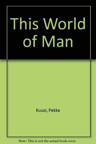 9780080326887: This World of Man