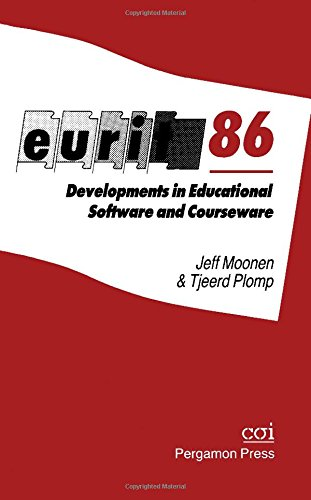 9780080326931: Eurit 86: Developments in Educational Software and Courseware : Proceedings of the First European Conference on Education and Information Technology