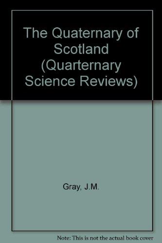 9780080327181: The Quaternary of Scotland (Quaternary Science Reviews)