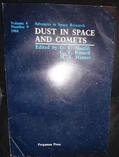 9780080327457: Dust in Space and Comets (Advances in Space Research, Volume 4, No. 9)