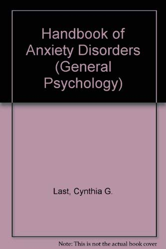 9780080327662: Handbook of Anxiety Disorders (General Psychology)