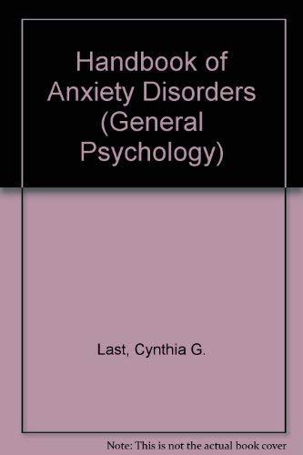 9780080327662: Handbook of Anxiety Disorders (General Psychology)