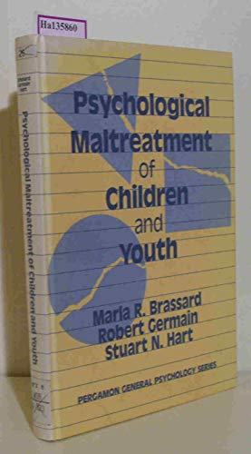 9780080327754: Psychological Maltreatment of Children and Youth (Pergamon General Psychology Series)