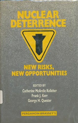9780080327839: Nuclear Deterrence: New Risks, New Opportunities