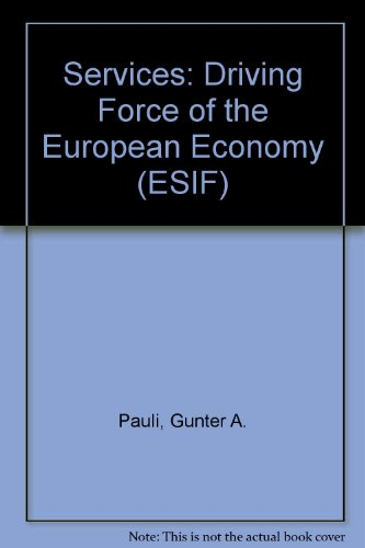 9780080330914: Services: The Driving Force of the Economy