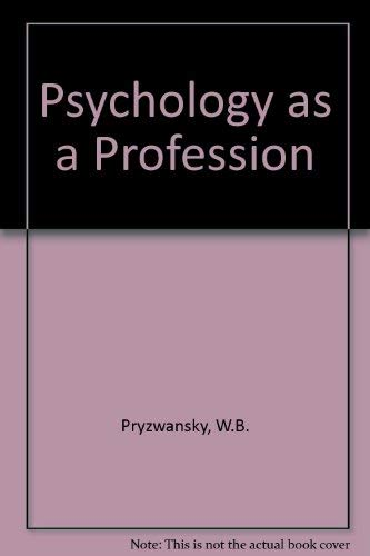 9780080331287: Psychology as a Profession (Psychology practitioner guidebooks)