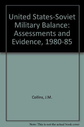 9780080331300: U.S.-Soviet Military Balance 1980-1985