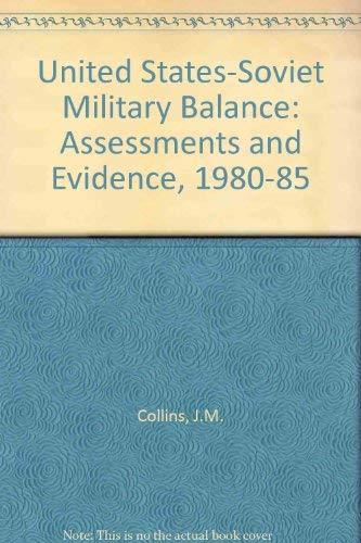 9780080331317: U.S.-Soviet Military Balance 1980-1985