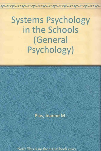 9780080331430: Systems Psychology in the Schools (General Psychology)