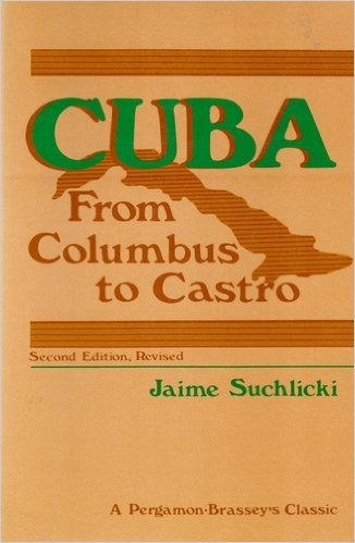 9780080331584: Cuba from Columbus to Castro