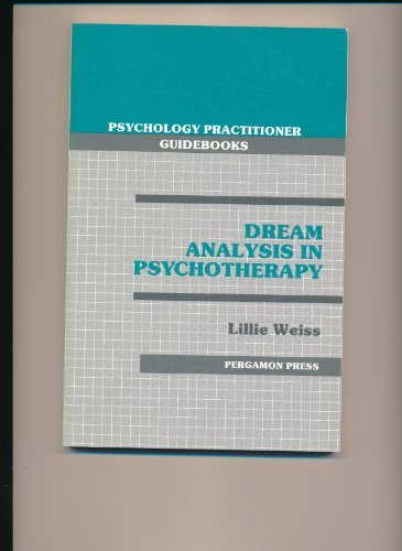 9780080331614: Dream Analysis in Psychotherapy