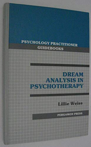 9780080331621: Dream Analysis in Psychotherapy (Psychology practitioner guidebooks)