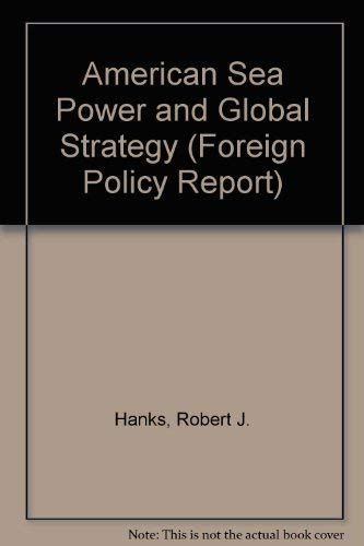 American Sea Power and Global Strategy