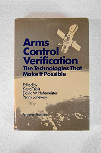 9780080331720: Arms Control Verification: The Technologies That Make It Possible