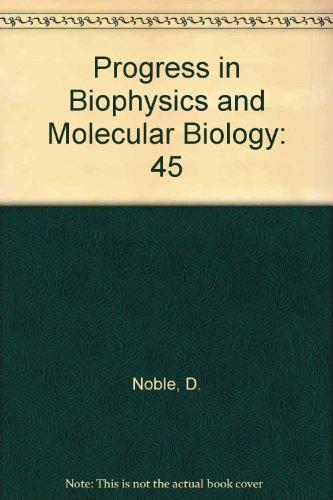 9780080332253: Progress in Biophysics and Molecular Biology