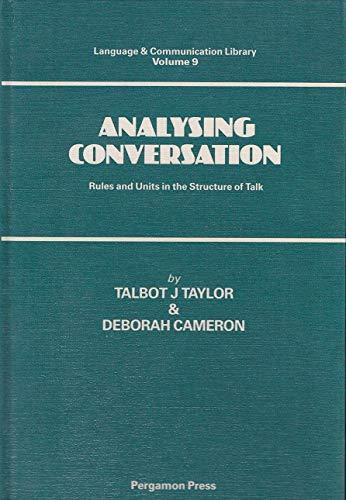 Analysing Conversation (Volume 9): Talbot J. Taylor