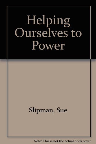 9780080333632: Helping Ourselves to Power: A Training Handbook for Women on the Skills of Public Life