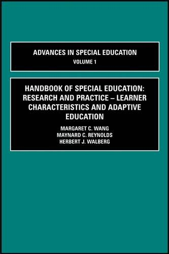 9780080333830: Handbook of Special Education: Research & Practice, Volume Volume 1: Learner Characteristics and Adaptive Education (Advances in Education) (Advances ... in Diverse Communities: Research, Poli)