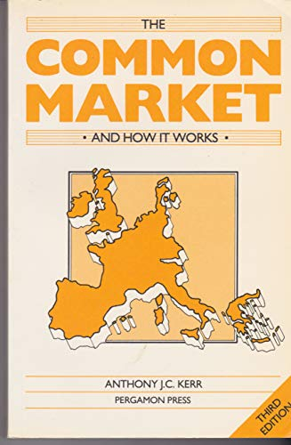 9780080333984: The Common Market and How It Works