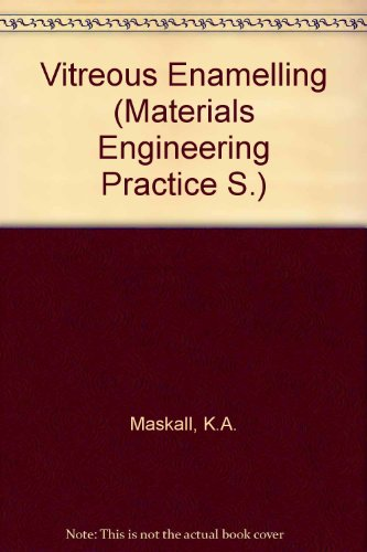 9780080334288: Vitreous Enamelling (Materials Engineering Practice S.)