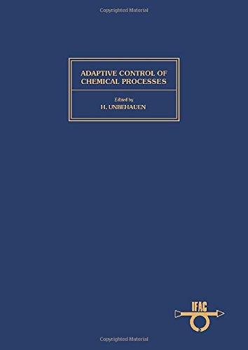 9780080334318: Adaptive Control of Chemical Processes 1985: Workshop Proceedings (IFAC Workshop Series)