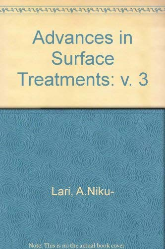 9780080334646: Advances in Surface Treatments: Technology, Applications-Effects, Vol.3