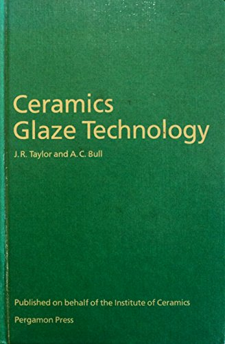 9780080334653: Ceramics Glaze Technology