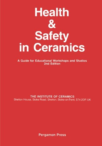 9780080334684: Health and Safety in Ceramics: A Guide for Educational Workshops and Studios