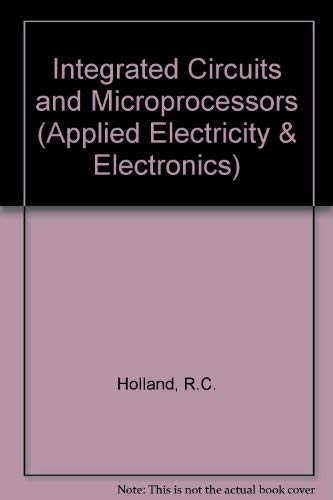 9780080334707: Integrated Circuits & Microprocessors (Applied Electricity & Electronics)