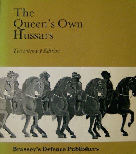 9780080335957: The Queen's Own Hussars: Tercentenary, 1685-1985