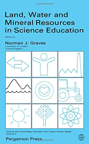 Land, Water and Mineral Resources in Science Education.: Graves, Norman [Ed]