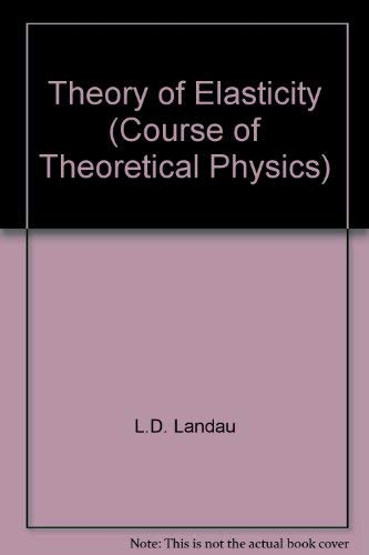 9780080339177: Theory of Elasticity (Course of Theoretical Physics)