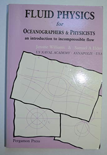 9780080339191: Fluid Physics for Oceanographers and Physicists: An Introduction to Imcompressible Flow.