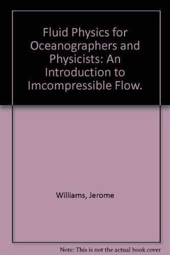 9780080339207: Fluid Physics for Oceanographers and Physicists: An Introduction to Imcompressible Flow.
