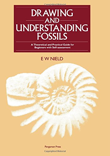9780080339412: Drawing and Understanding Fossils: A Theoretical and Practical Guide for Beginners, With Self-Assessment