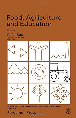 9780080339481: Food, Agriculture and Education (Science & technology, education & future human needs)