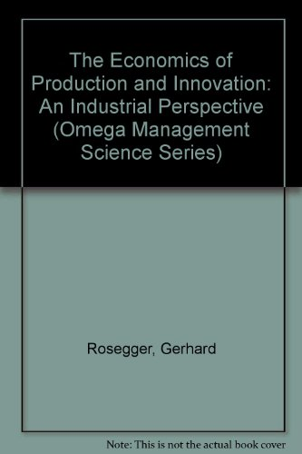 9780080339597: The Economics of Production and Innovation: An Industrial Perspective (Omega Management Science Series)
